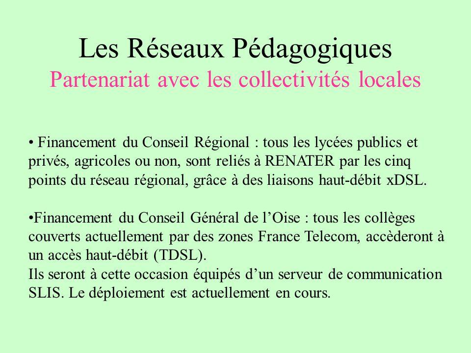 Les Réseaux Pédagogiques Partenariat avec les collectivités locales