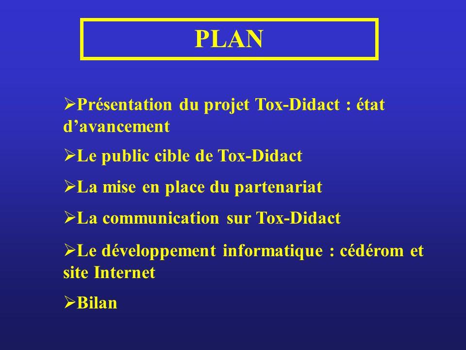 PLAN Présentation du projet Tox-Didact : état d'avancement