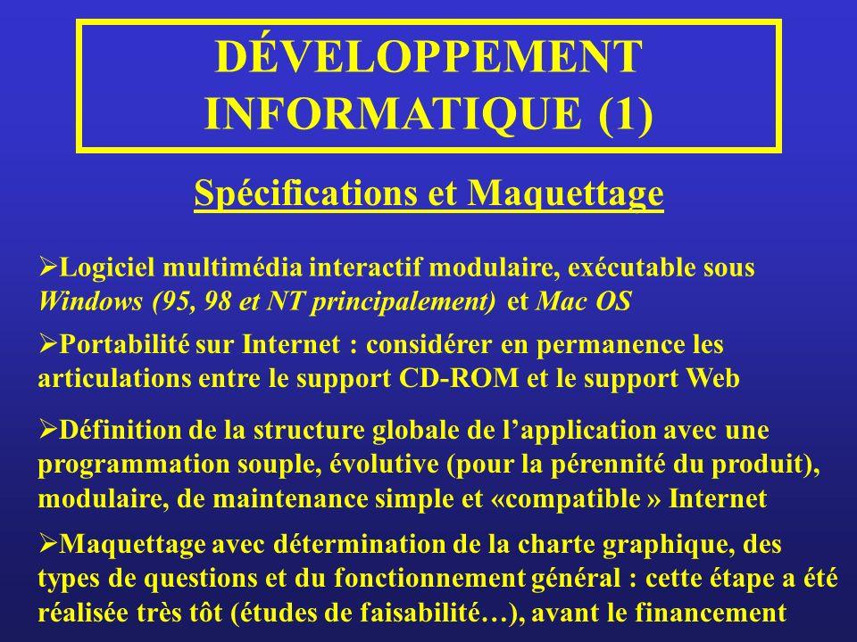 DÉVELOPPEMENT INFORMATIQUE (1) Spécifications et Maquettage