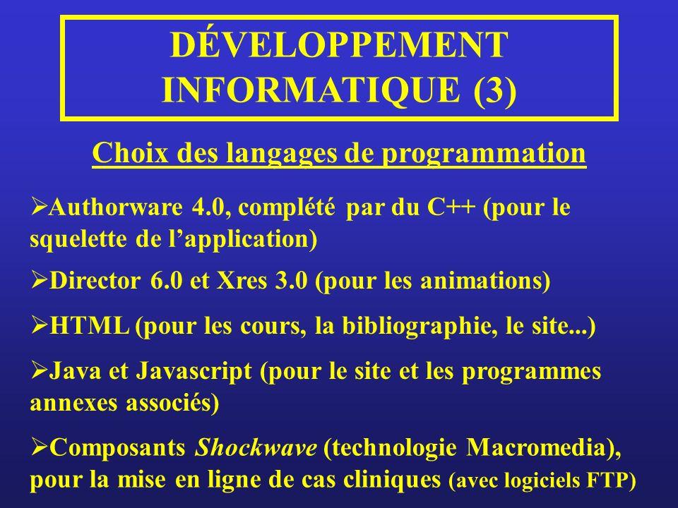 DÉVELOPPEMENT INFORMATIQUE (3) Choix des langages de programmation
