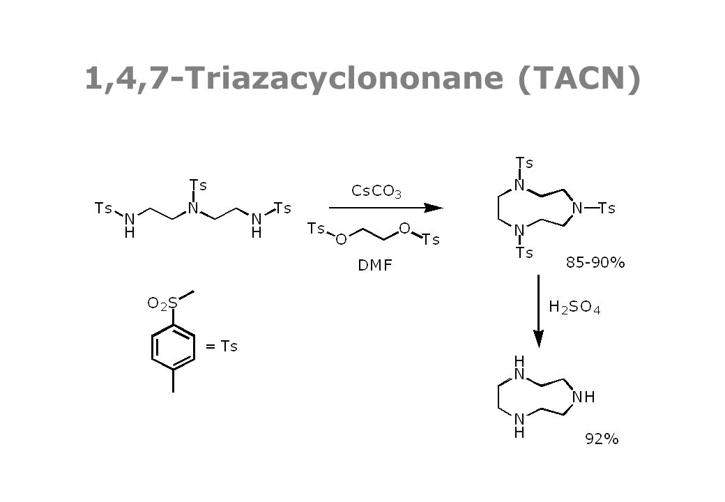 1,4,7-Triazacyclononane (TACN)