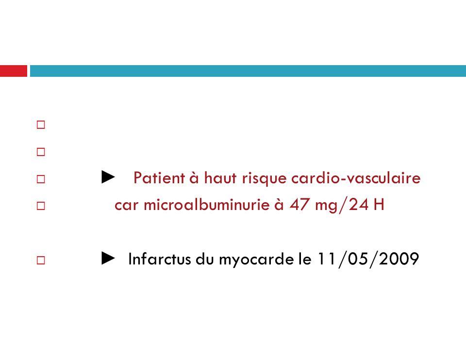 ► Patient à haut risque cardio-vasculaire