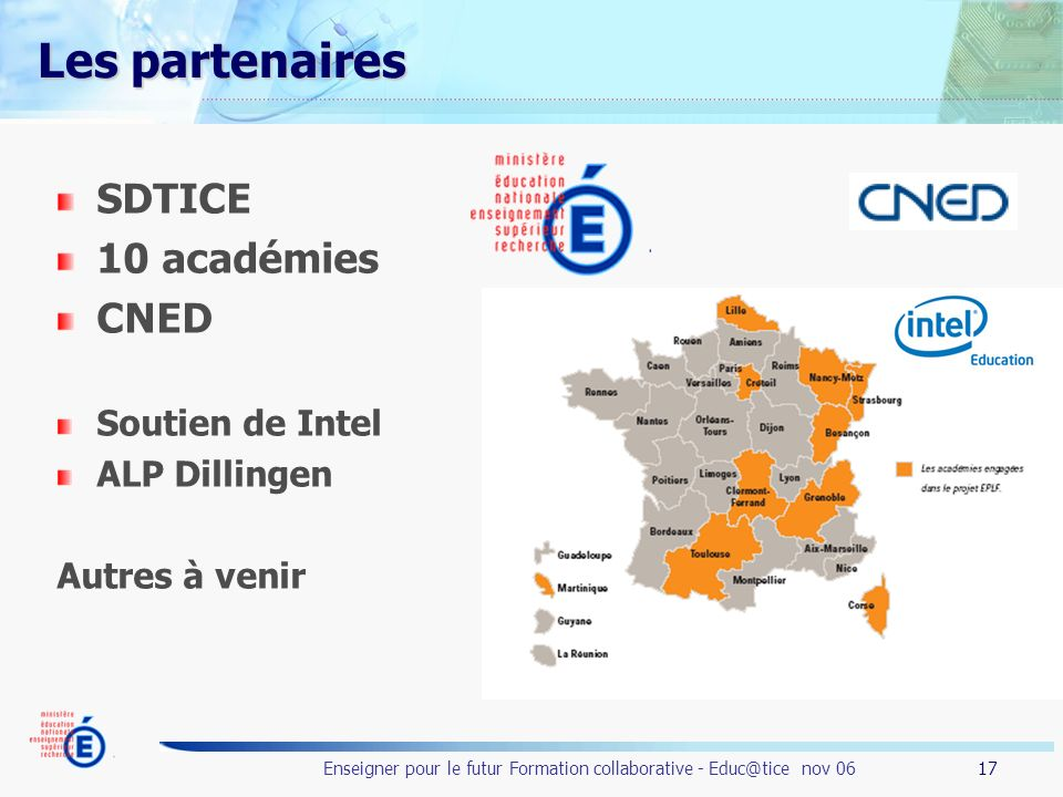 Les partenaires SDTICE 10 académies CNED Soutien de Intel