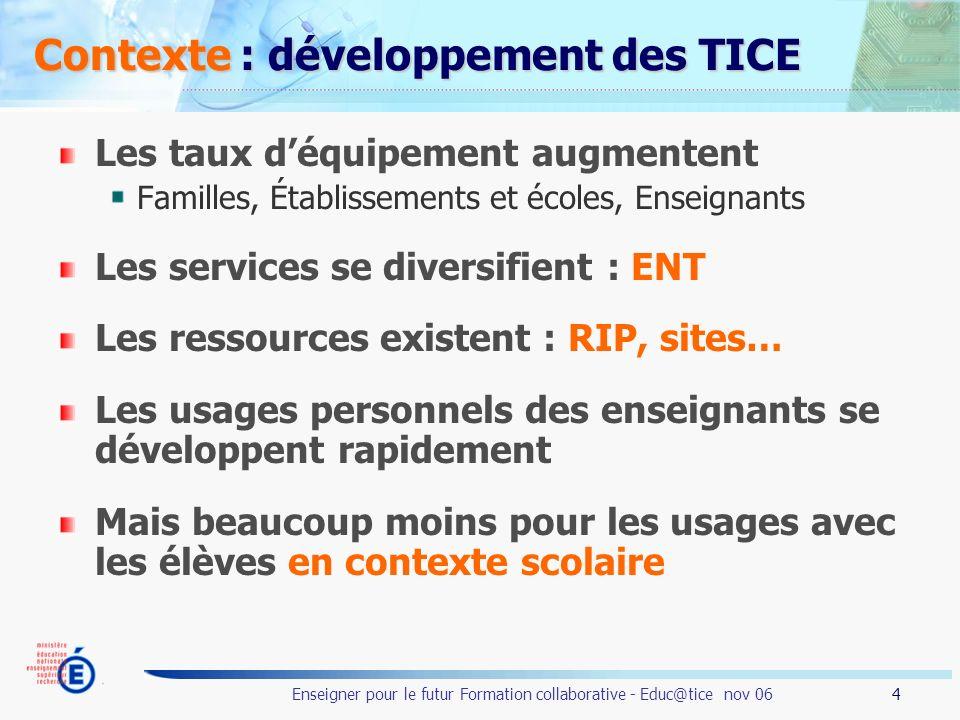 Contexte : développement des TICE