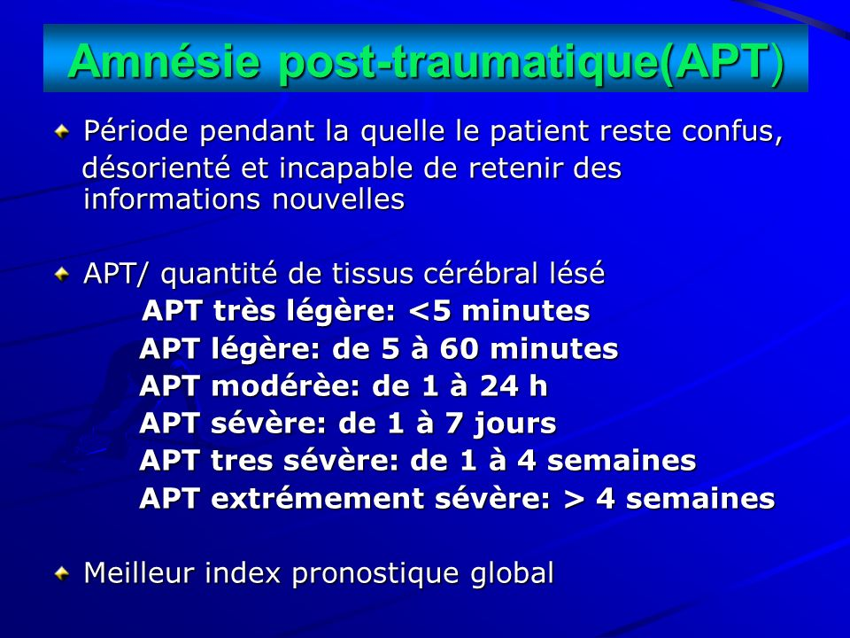 Amnésie post-traumatique(APT)