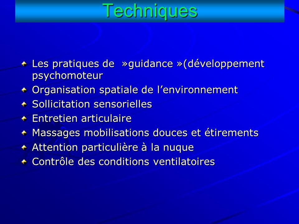 Techniques Les pratiques de »guidance »(développement psychomoteur