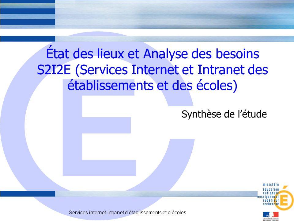 État des lieux et Analyse des besoins S2I2E (Services Internet et Intranet des établissements et des écoles)