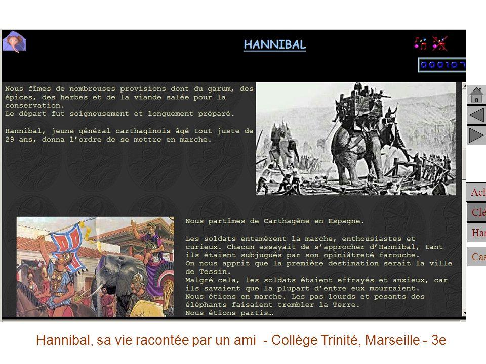 Hannibal, sa vie racontée par un ami - Collège Trinité, Marseille - 3e