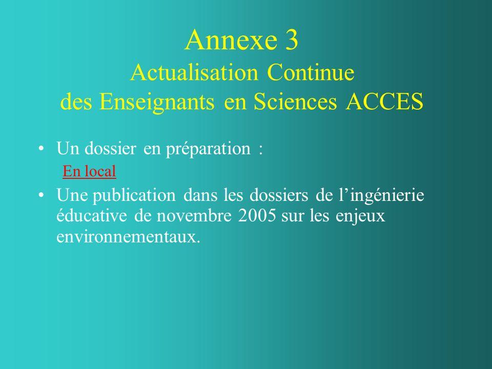 Annexe 3 Actualisation Continue des Enseignants en Sciences ACCES
