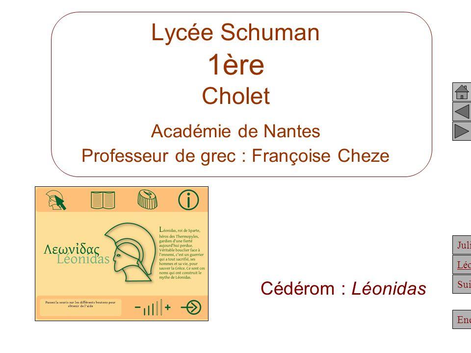 Lycée Schuman 1ère Cholet Académie de Nantes Professeur de grec : Françoise Cheze