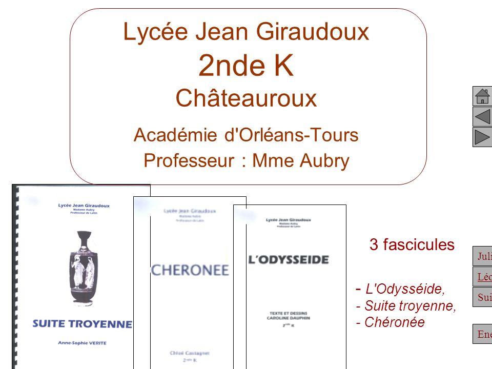 Lycée Jean Giraudoux 2nde K Châteauroux Académie d Orléans-Tours Professeur : Mme Aubry