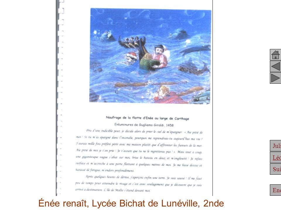 Énée renaît, Lycée Bichat de Lunéville, 2nde