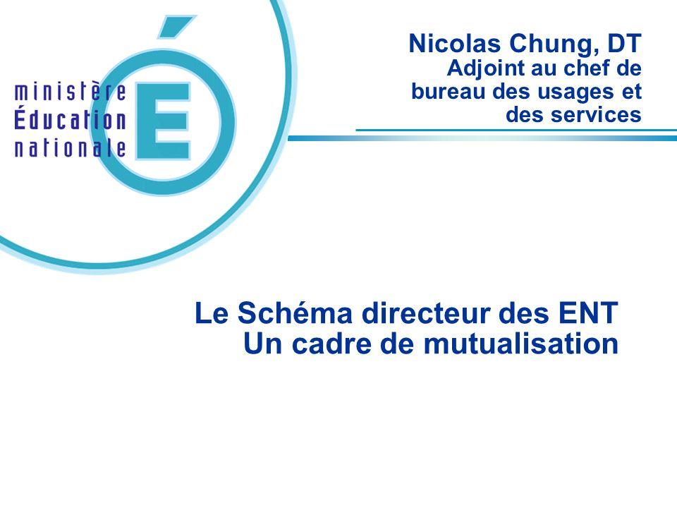 Le Schéma directeur des ENT Un cadre de mutualisation