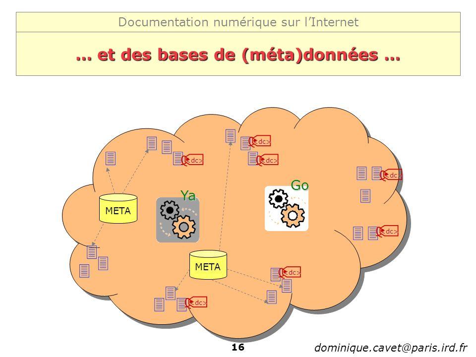 … et des bases de (méta)données …
