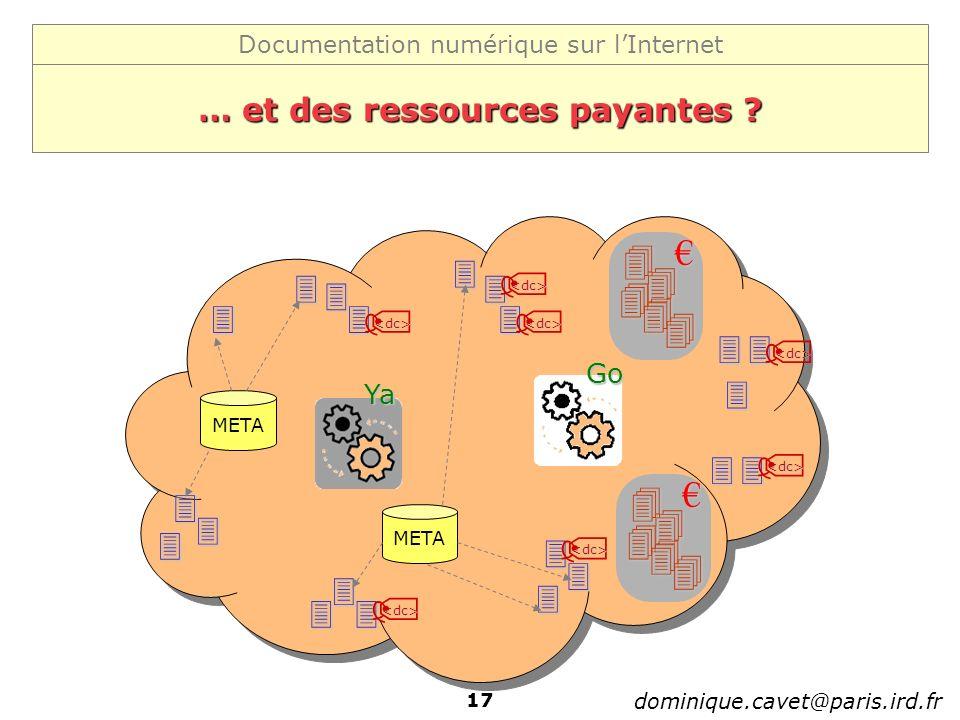 … et des ressources payantes