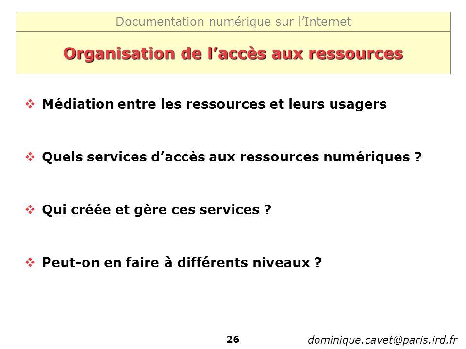Organisation de l'accès aux ressources