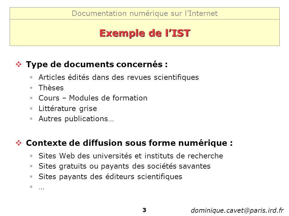 Exemple de l'IST Type de documents concernés :