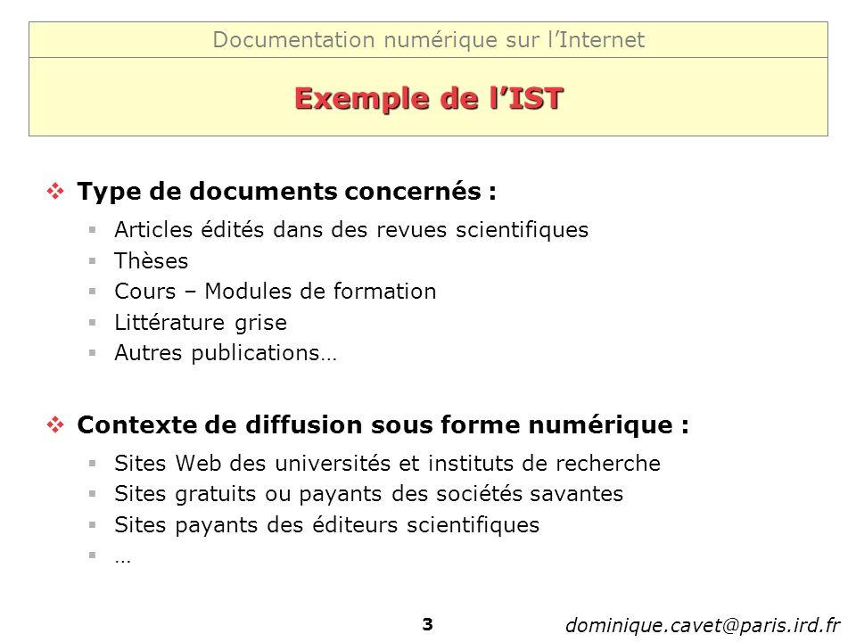 Exemple de l'IST Type de documents concernés :