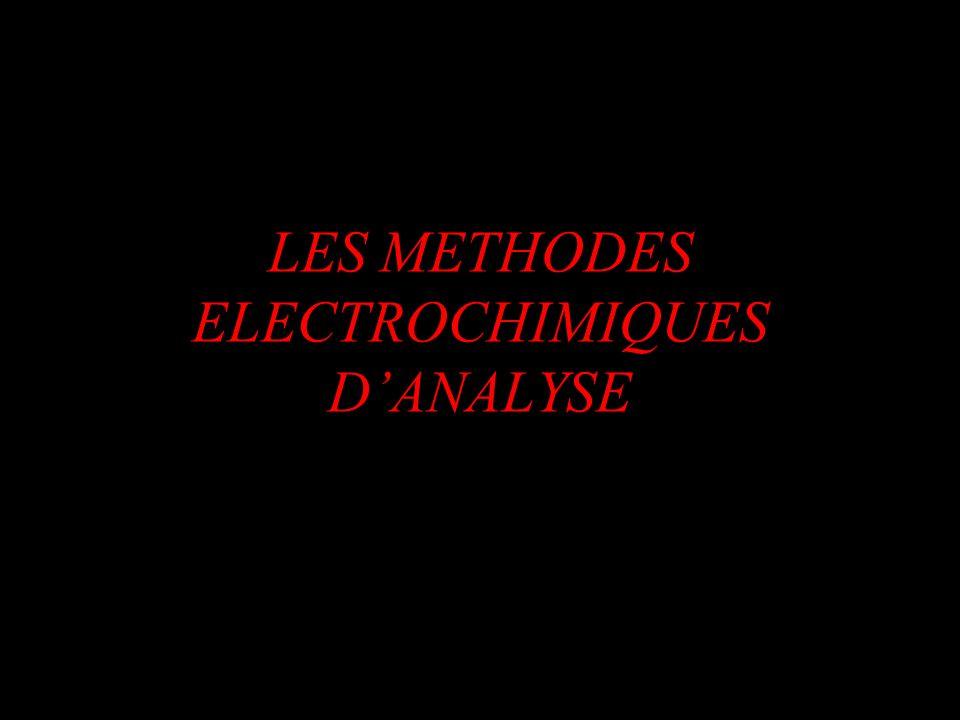 LES METHODES ELECTROCHIMIQUES D'ANALYSE