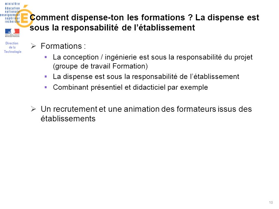Comment dispense-ton les formations