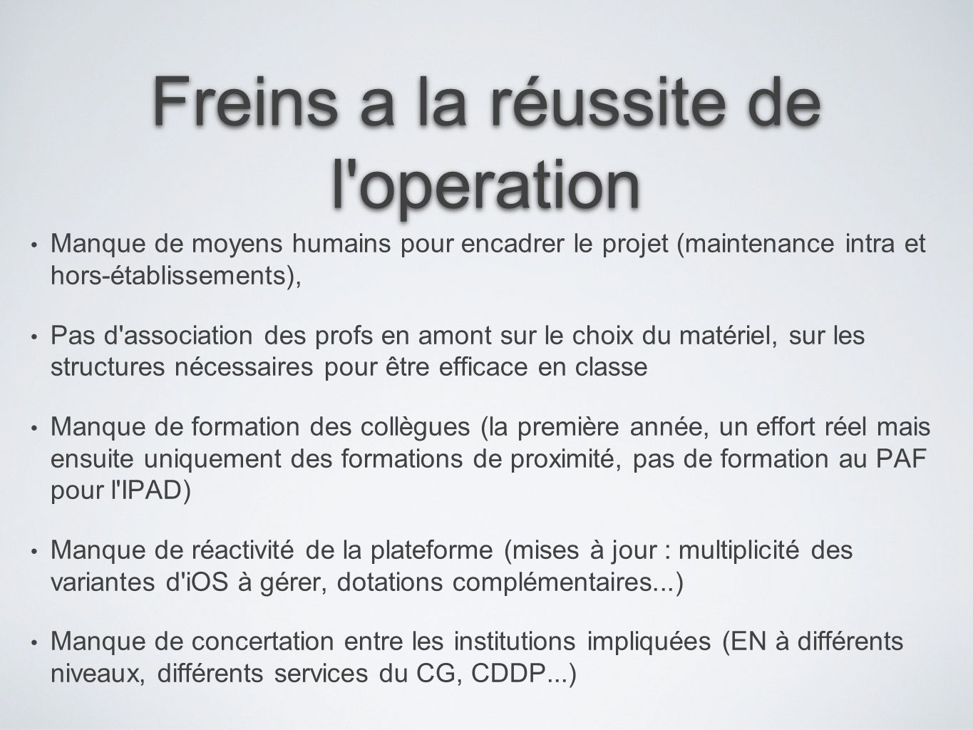 Freins a la réussite de l operation