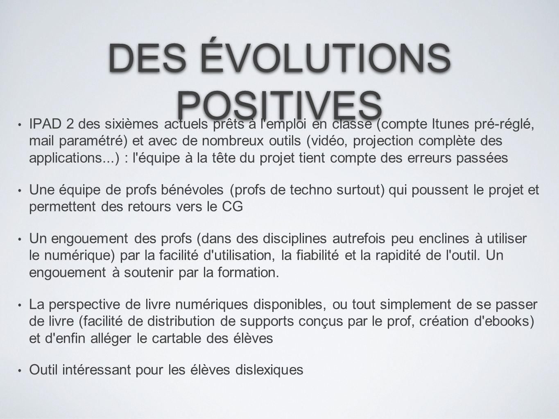 DES ÉVOLUTIONS POSITIVES
