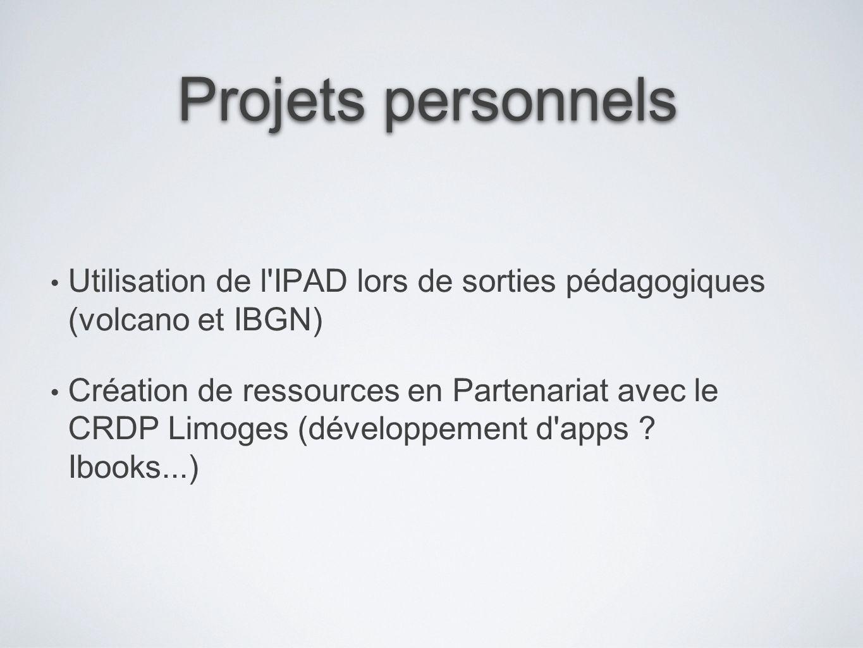 Projets personnels Utilisation de l IPAD lors de sorties pédagogiques (volcano et IBGN)