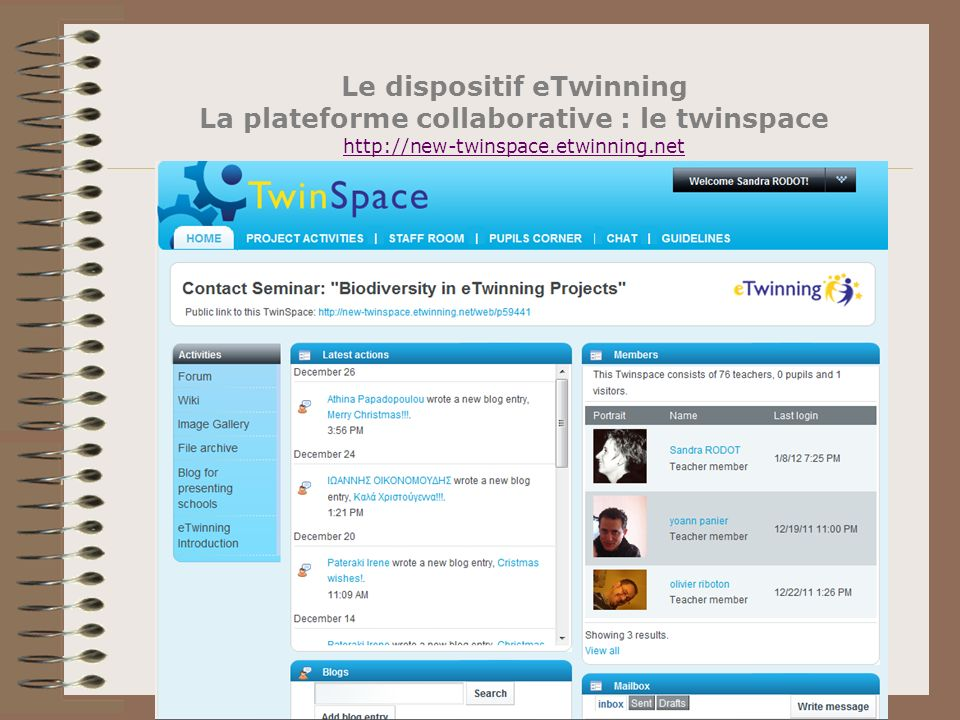 Le dispositif eTwinning La plateforme collaborative : le twinspace