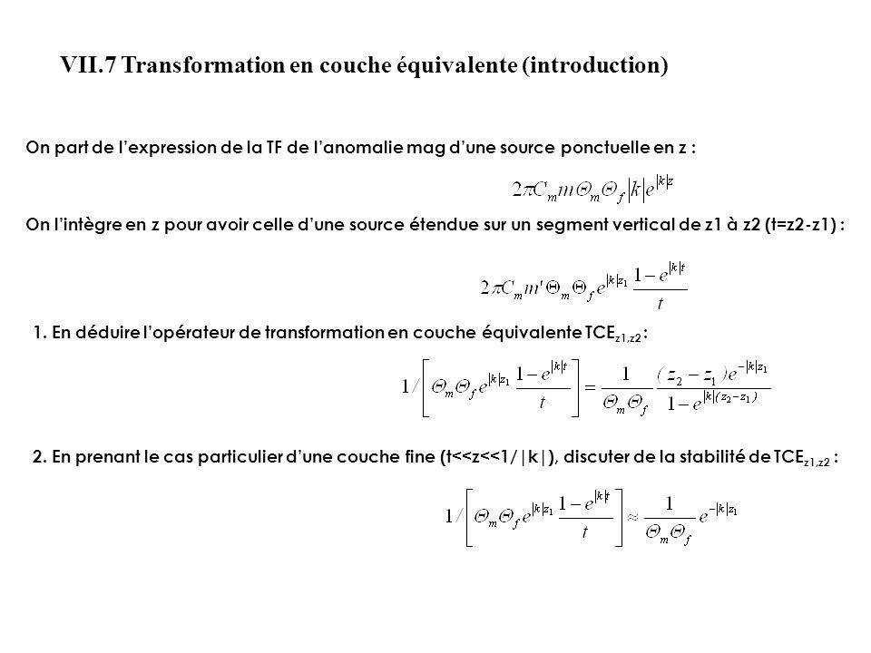 VII.7 Transformation en couche équivalente (introduction)