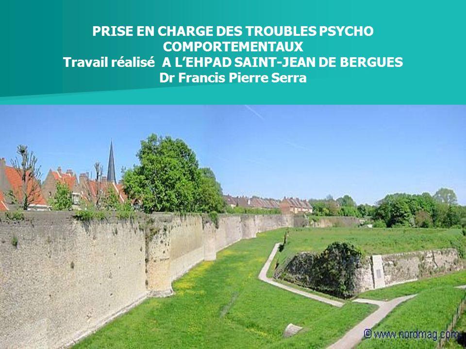 PRISE EN CHARGE DES TROUBLES PSYCHO COMPORTEMENTAUX