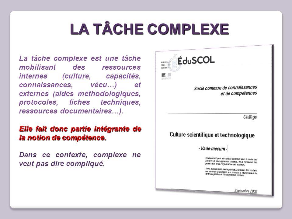 LA TÂCHE COMPLEXE