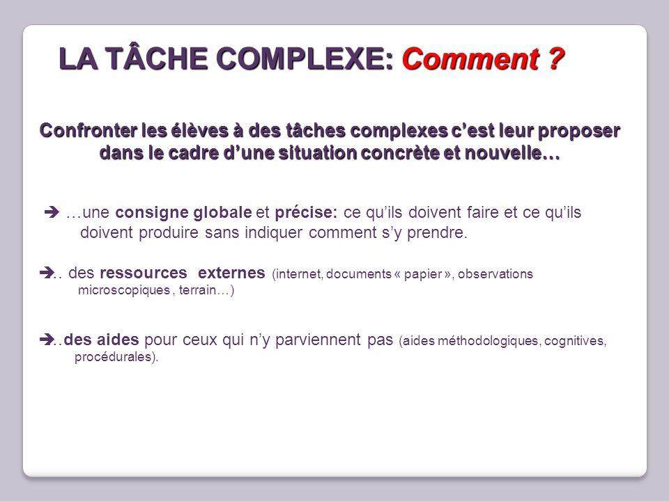 LA TÂCHE COMPLEXE: Comment
