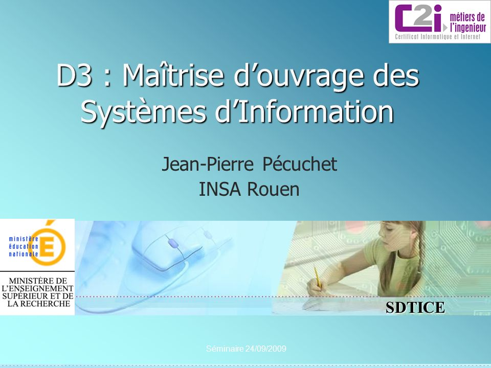D3 : Maîtrise d'ouvrage des Systèmes d'Information