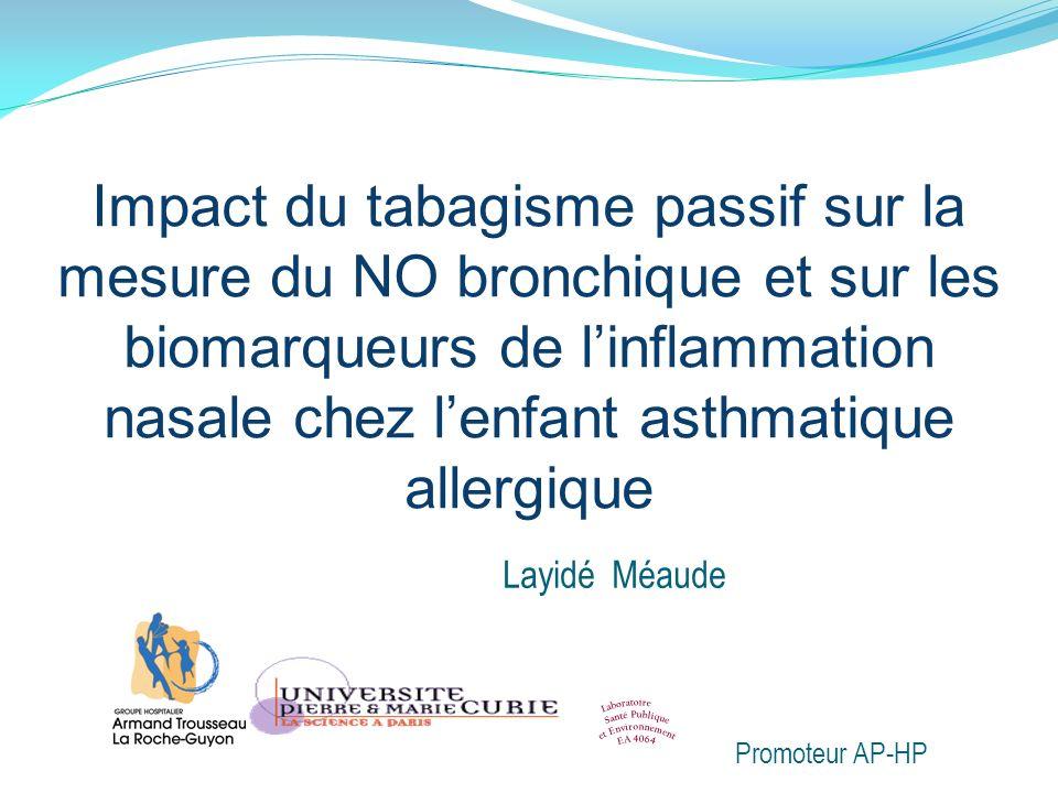Impact du tabagisme passif sur la mesure du NO bronchique et sur les biomarqueurs de l'inflammation nasale chez l'enfant asthmatique allergique