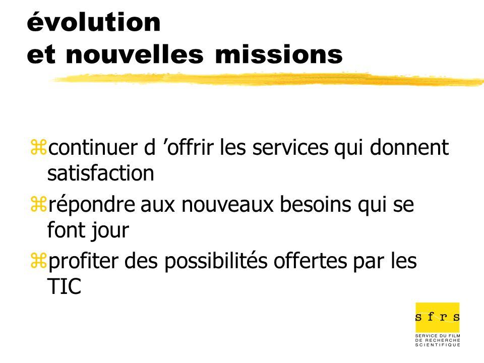 évolution et nouvelles missions