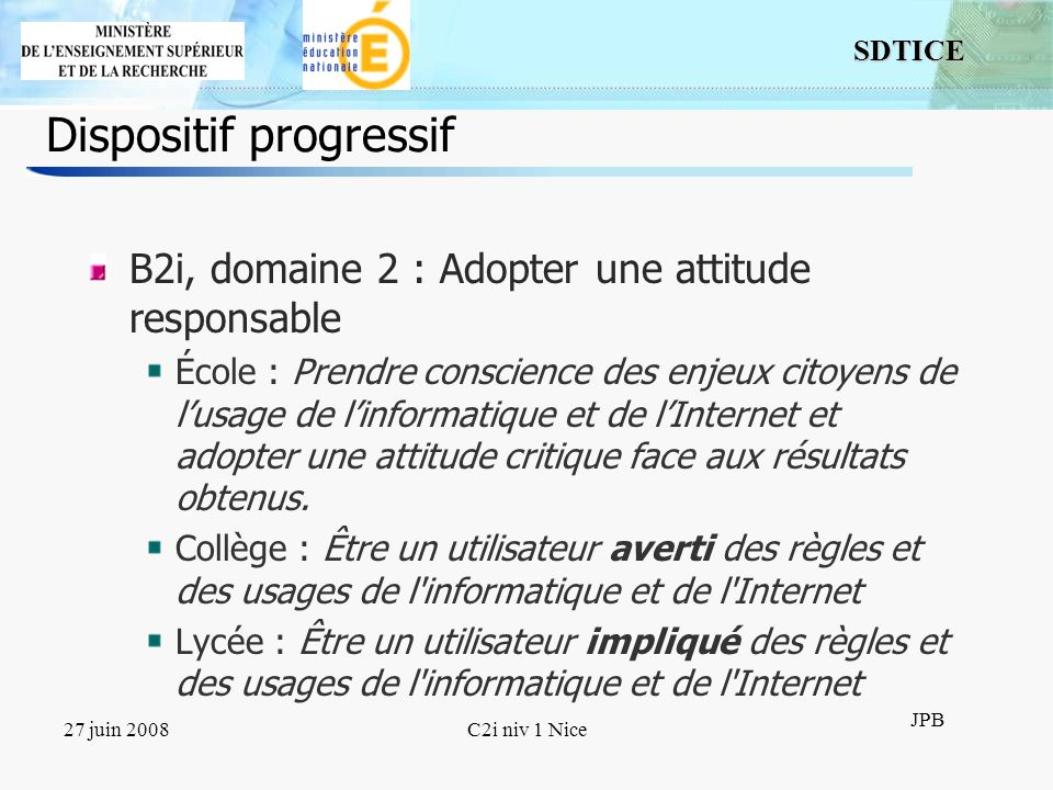 Dispositif progressif