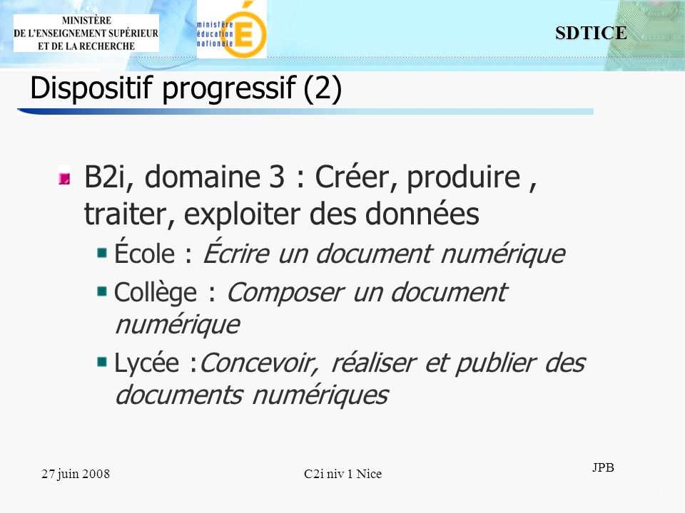 Dispositif progressif (2)