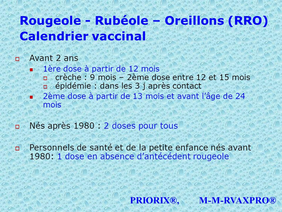 Rougeole - Rubéole – Oreillons (RRO) Calendrier vaccinal