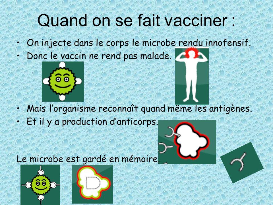 Quand on se fait vacciner :