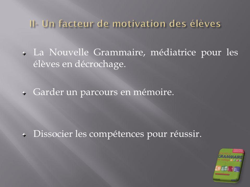 II- Un facteur de motivation des élèves