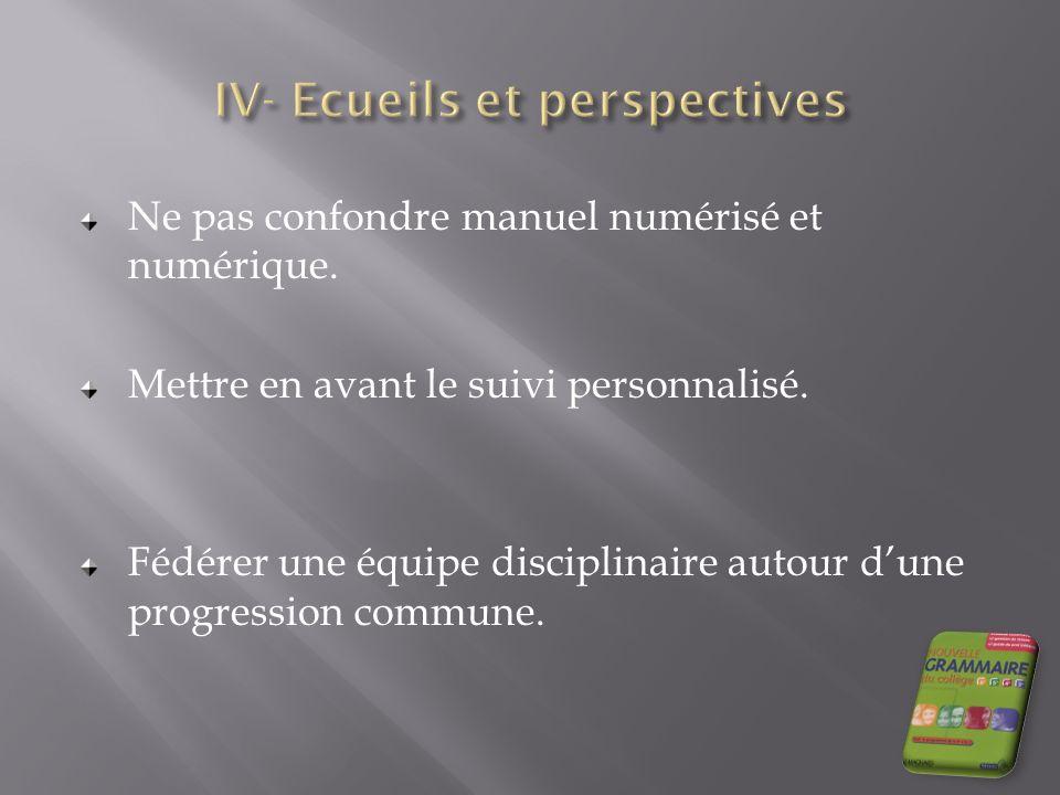 IV- Ecueils et perspectives