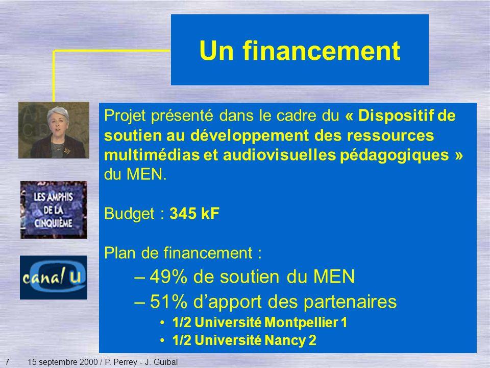 Un financement 49% de soutien du MEN 51% d'apport des partenaires