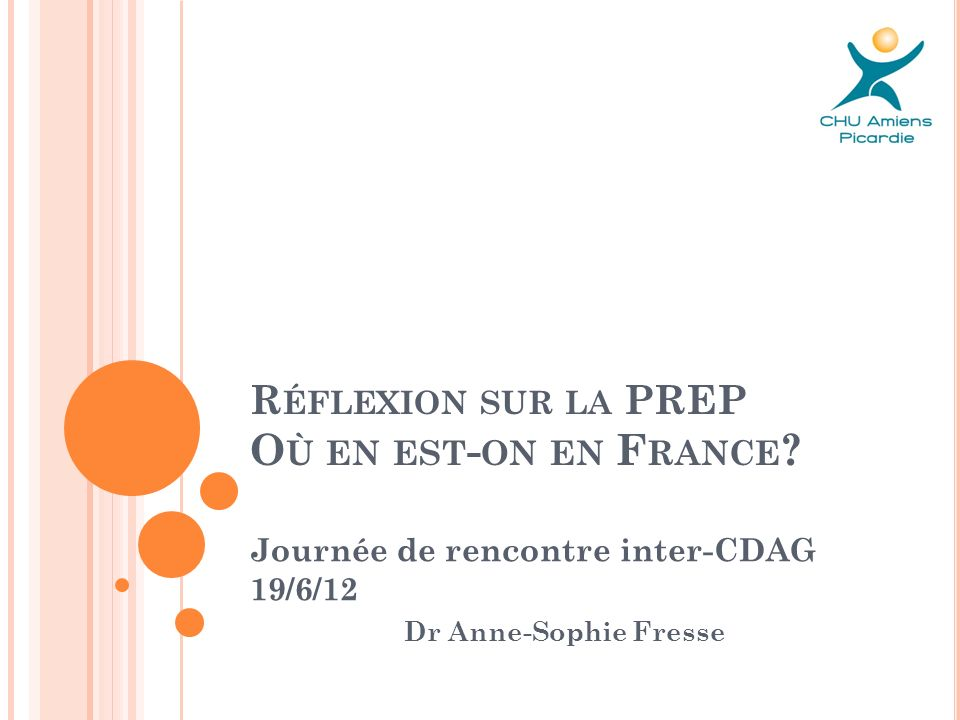 Réflexion sur la PREP Où en est-on en France