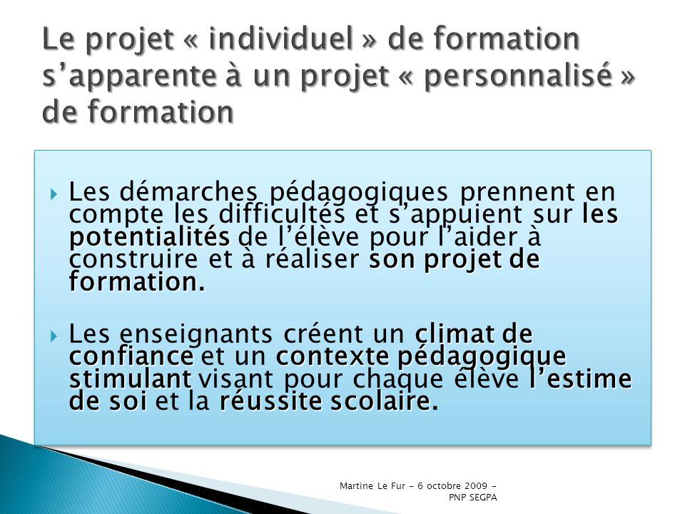 Le projet « individuel » de formation s'apparente à un projet « personnalisé » de formation