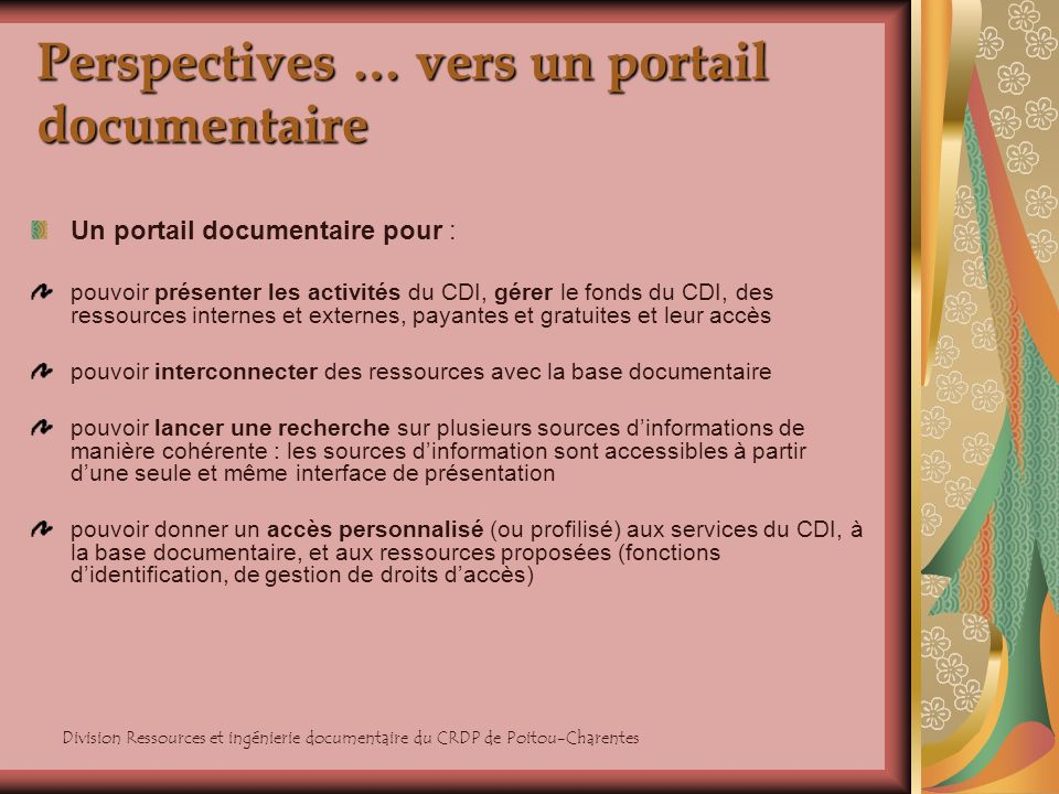 Perspectives … vers un portail documentaire
