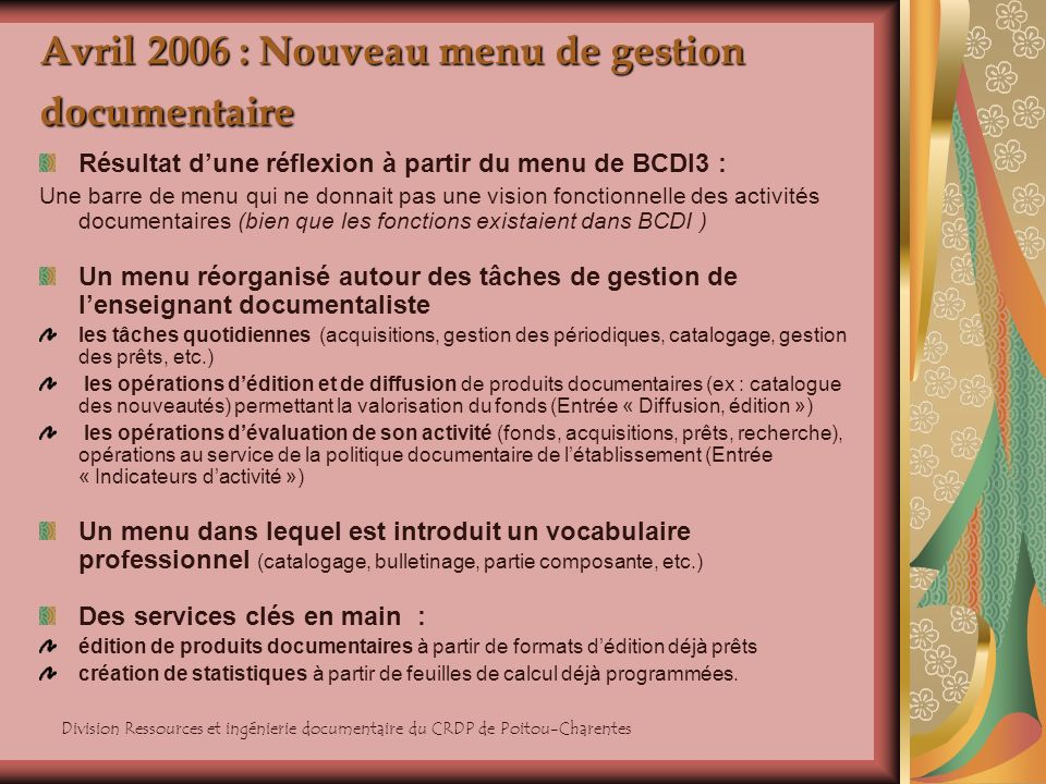 Avril 2006 : Nouveau menu de gestion documentaire