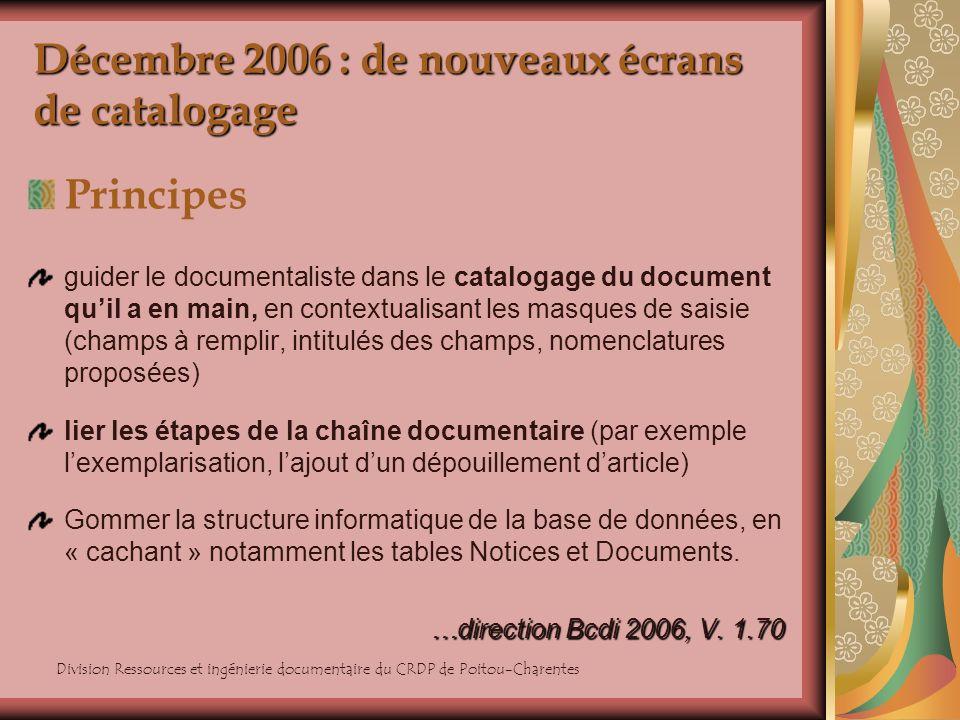 Décembre 2006 : de nouveaux écrans de catalogage