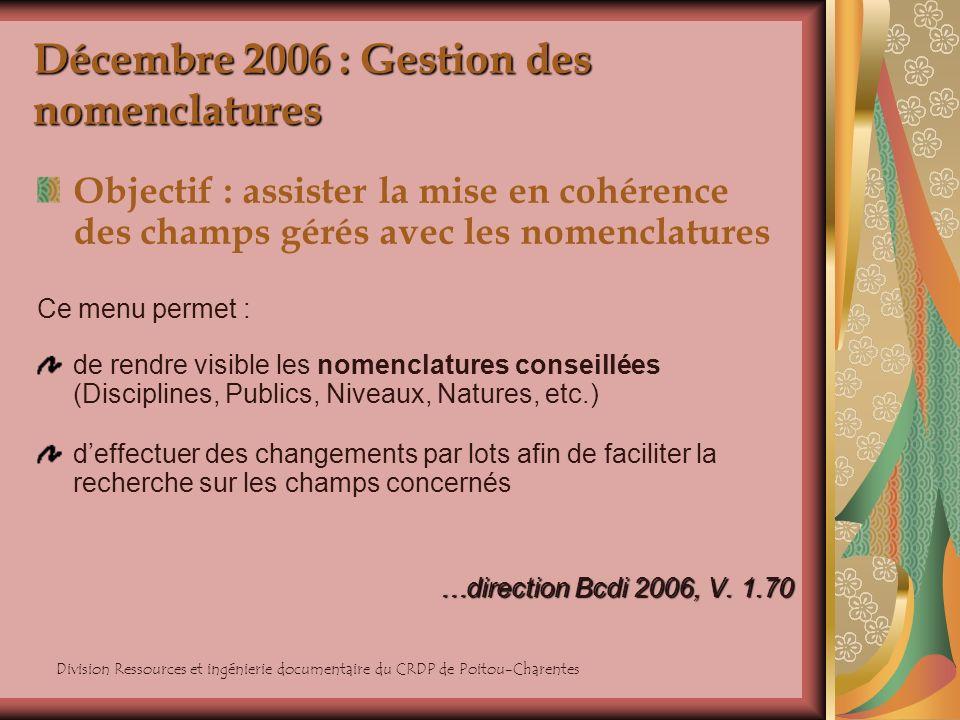 Décembre 2006 : Gestion des nomenclatures