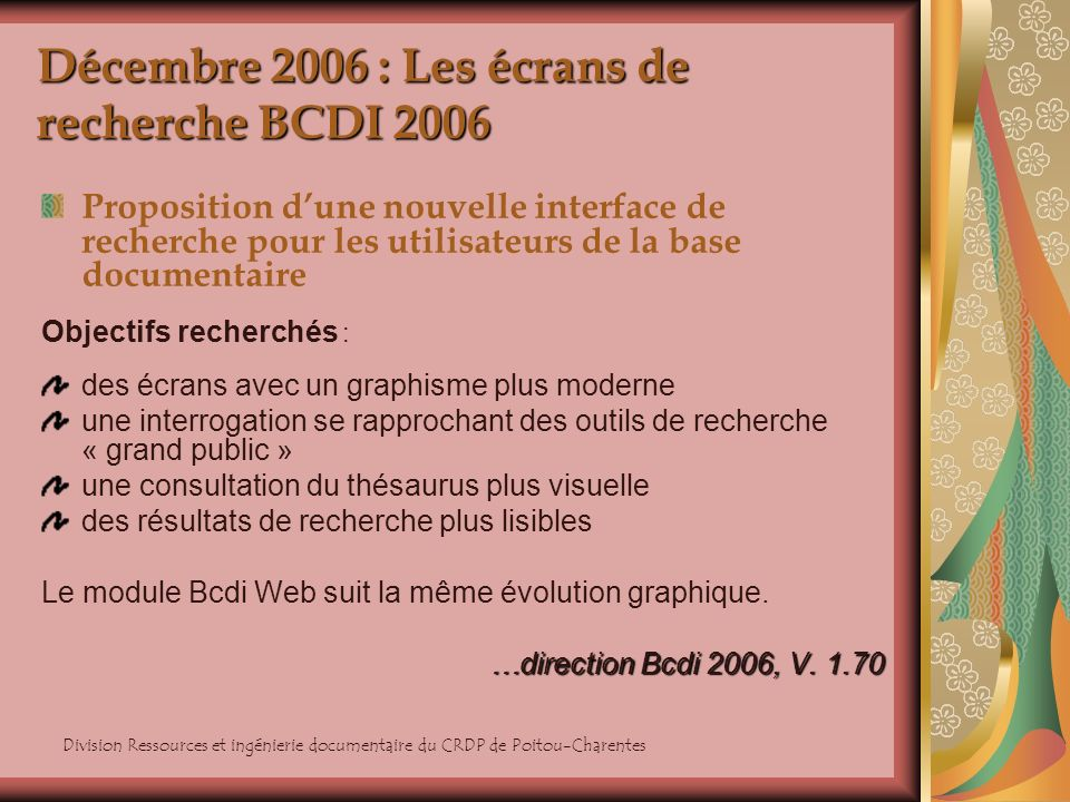 Décembre 2006 : Les écrans de recherche BCDI 2006