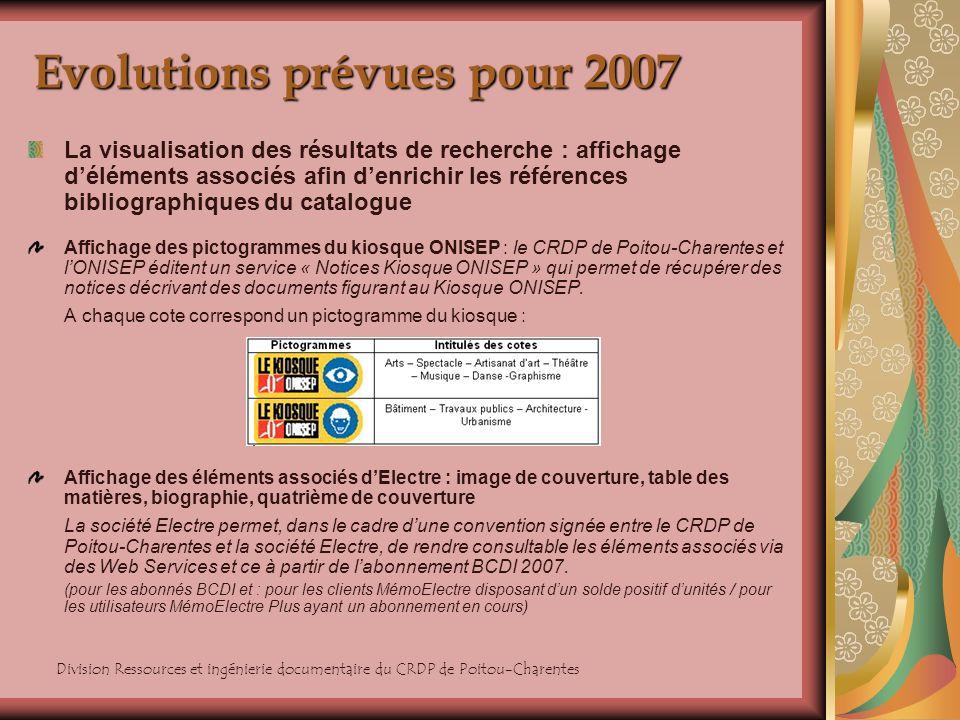 Evolutions prévues pour 2007